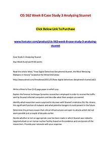 CIS 562 Week 8 Case Study 3 Analyzing Stuxnet