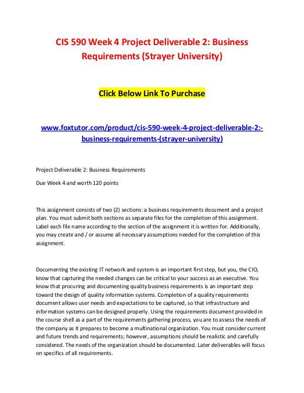 CIS 590 Week 4 Project Deliverable 2 Business Requirements (Strayer U CIS 590 Week 4 Project Deliverable 2 Business Requ