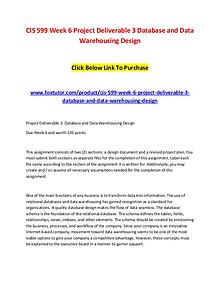 CIS 599 Week 6 Project Deliverable 3 Database and Data Warehousing De CIS 599 Week 6 Project Deliverable 3 Database and