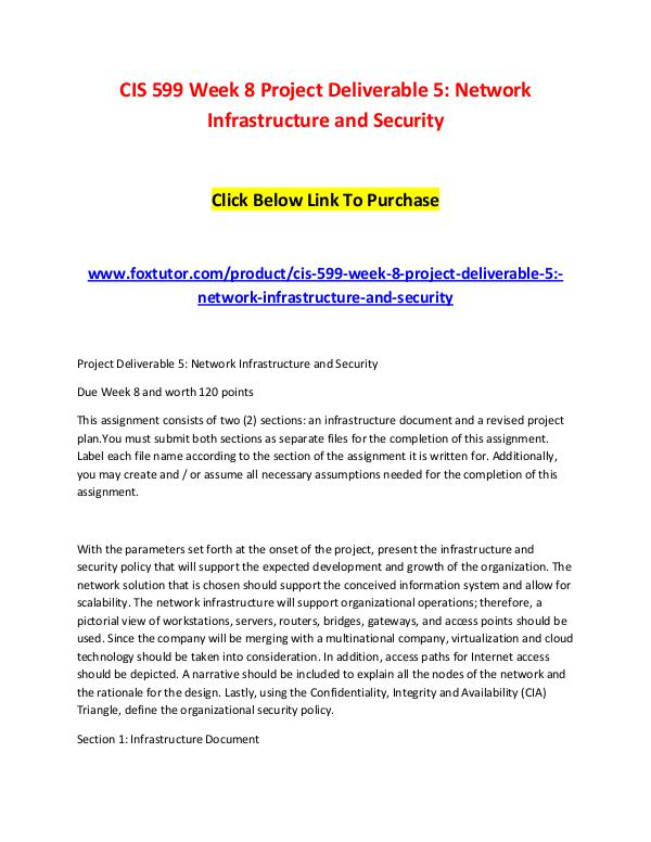 CIS 599 Week 8 Project Deliverable 5 Network Infrastructure and Secur CIS 599 Week 8 Project Deliverable 5 Network Infra