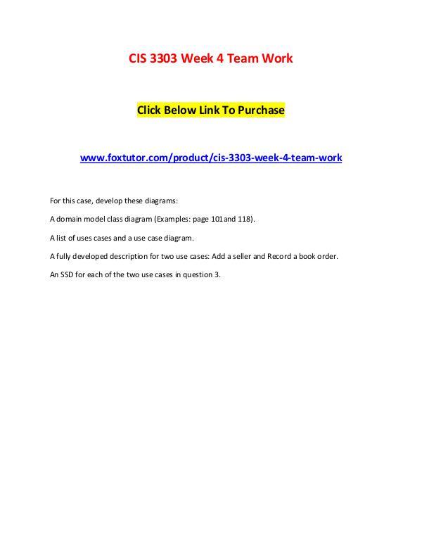 CIS 3303 Week 4 Team Work CIS 3303 Week 4 Team Work