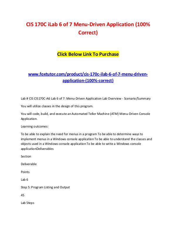 CIS 170C iLab 6 of 7 Menu-Driven Application (100% Correct) CIS 170C iLab 6 of 7 Menu-Driven Application (100%
