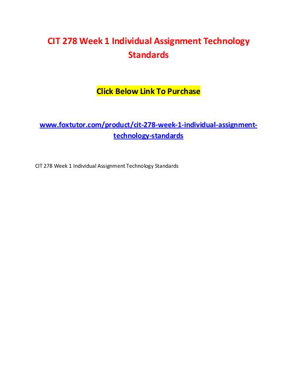 CIT 278 Week 1 Individual Assignment Technology Standards CIT 278 Week 1 Individual Assignment Technology St