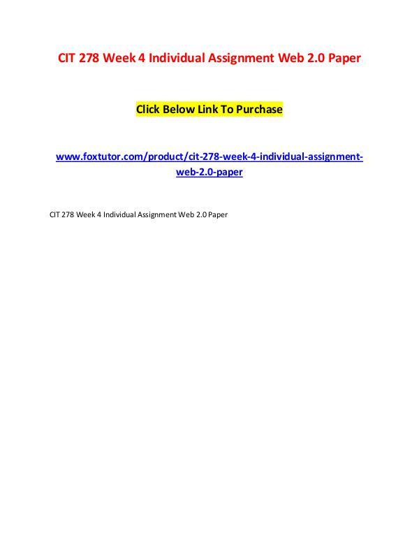 CIT 278 Week 4 Individual Assignment Web 2.0 Paper CIT 278 Week 4 Individual Assignment Web 2.0 Paper