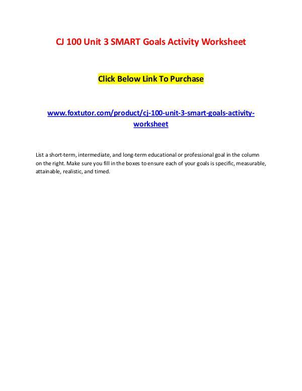 CJ 100 Unit 3 SMART Goals Activity Worksheet CJ 100 Unit 3 SMART Goals Activity Worksheet
