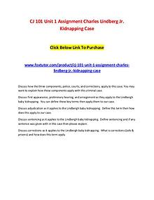 CJ 101 Unit 1 Assignment Charles Lindberg Jr. Kidnapping Case