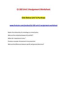 CJ 102 Unit 3 Assignment Worksheet
