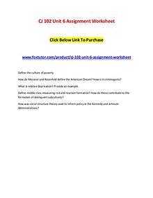 CJ 102 Unit 6 Assignment Worksheet
