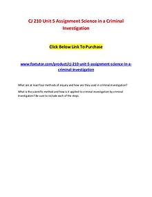 CJ 210 Unit 5 Assignment Science in a Criminal Investigation