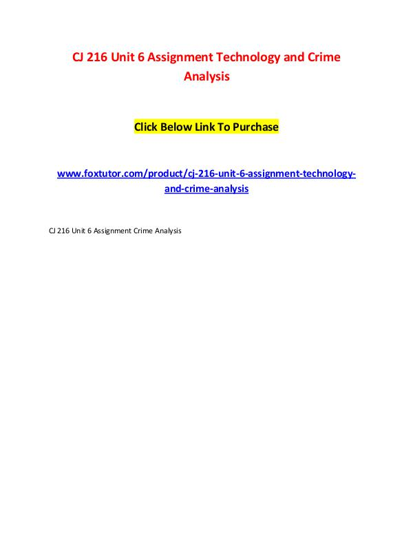 CJ 216 Unit 6 Assignment Technology and Crime Analysis CJ 216 Unit 6 Assignment Technology and Crime Anal