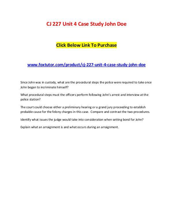 CJ 227 Unit 4 Case Study John Doe CJ 227 Unit 4 Case Study John Doe