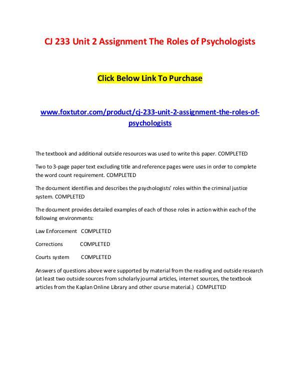 CJ 233 Unit 2 Assignment The Roles of Psychologists CJ 233 Unit 2 Assignment The Roles of Psychologist