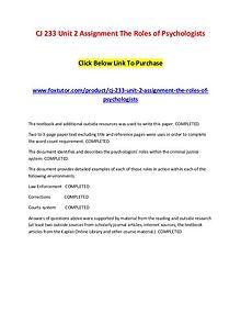 CJ 233 Unit 2 Assignment The Roles of Psychologists