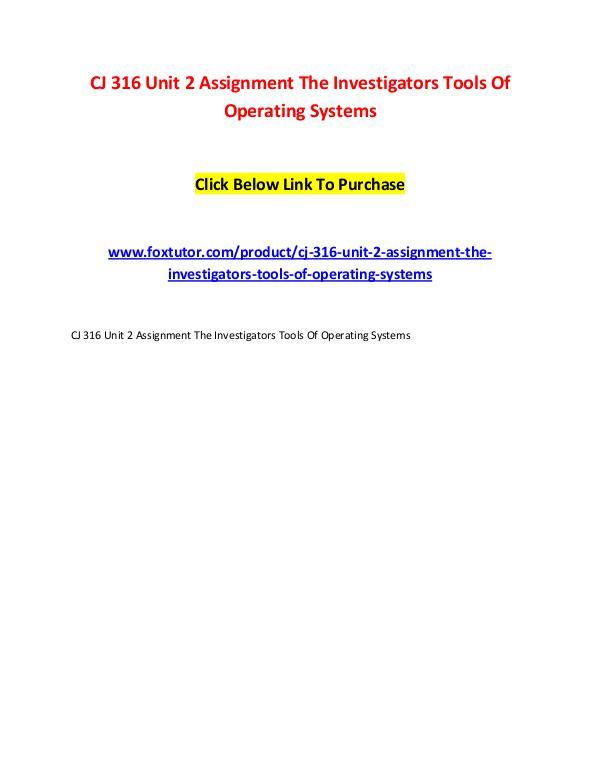 CJ 316 Unit 2 Assignment The Investigators Tools Of Operating Systems CJ 316 Unit 2 Assignment The Investigators Tools O