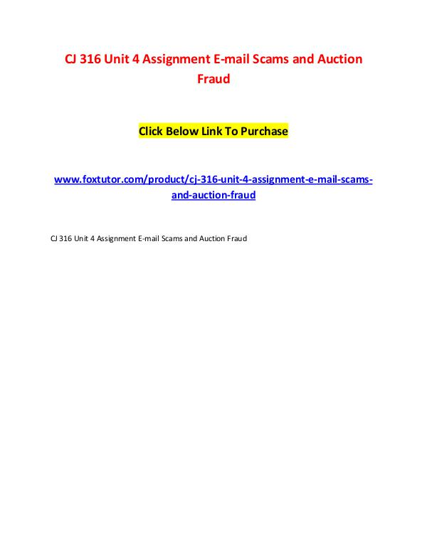 CJ 316 Unit 4 Assignment E-mail Scams and Auction Fraud CJ 316 Unit 4 Assignment E-mail Scams and Auction