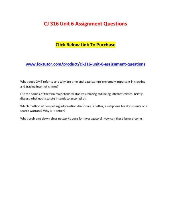 CJ 316 Unit 6 Assignment Questions CJ 316 Unit 6 Assignment Questions