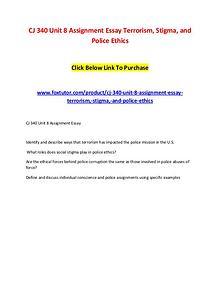 CJ 340 Unit 8 Assignment Essay Terrorism, Stigma, and Police Ethics