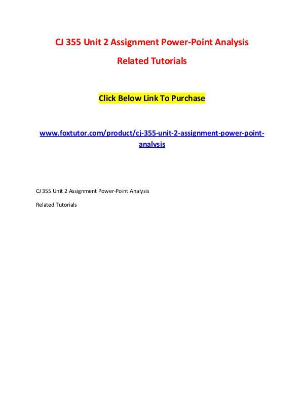 CJ 355 Unit 2 Assignment Power-Point Analysis CJ 355 Unit 2 Assignment Power-Point Analysis