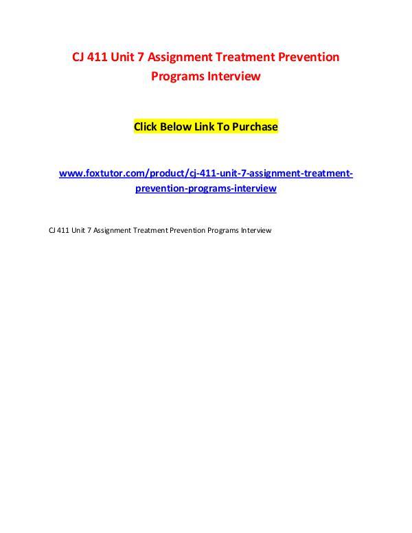 CJ 411 Unit 7 Assignment Treatment Prevention Programs Interview CJ 411 Unit 7 Assignment Treatment Prevention Prog
