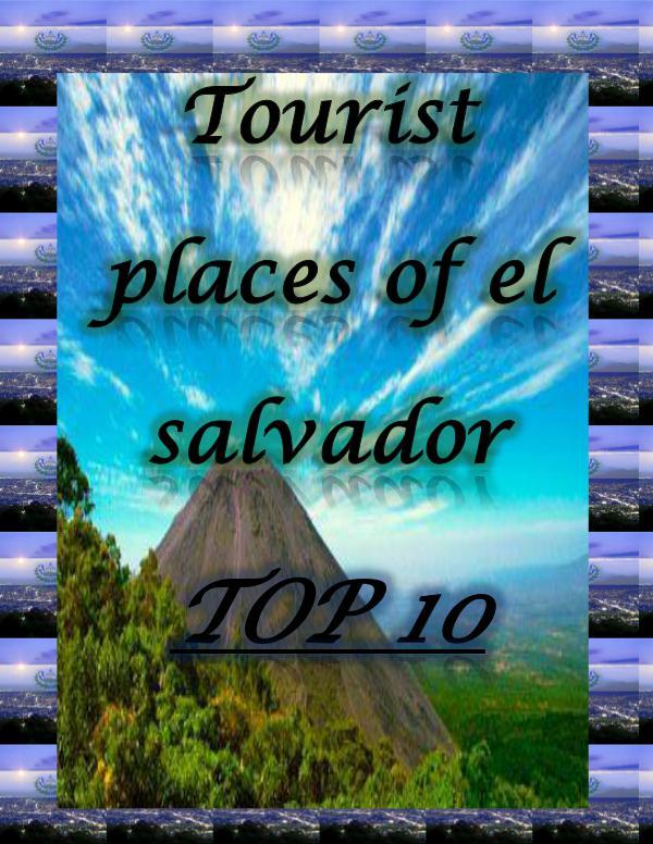 lugares turisticos de el salvador revista
