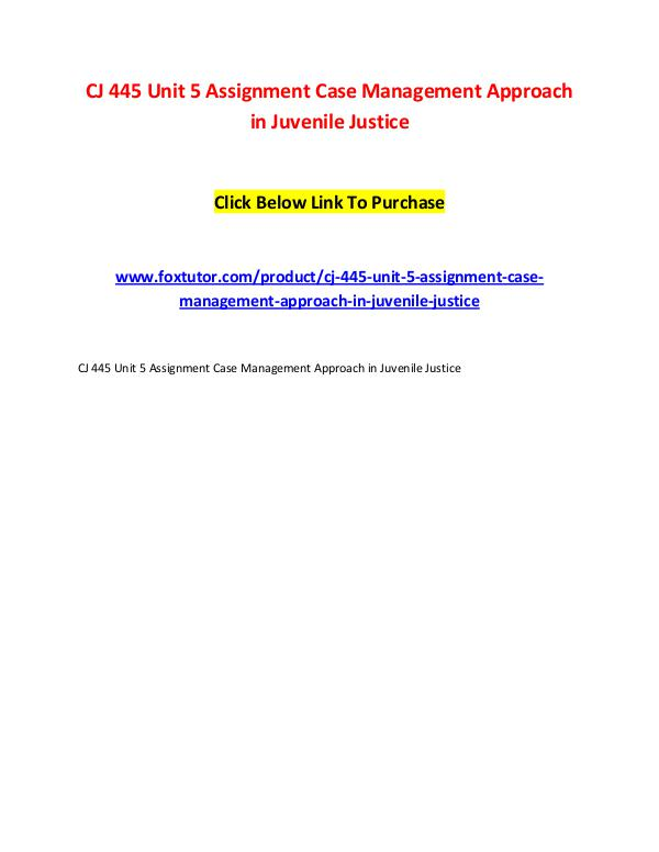 CJ 445 Unit 5 Assignment Case Management Approach in Juvenile Justice CJ 445 Unit 5 Assignment Case Management Approach