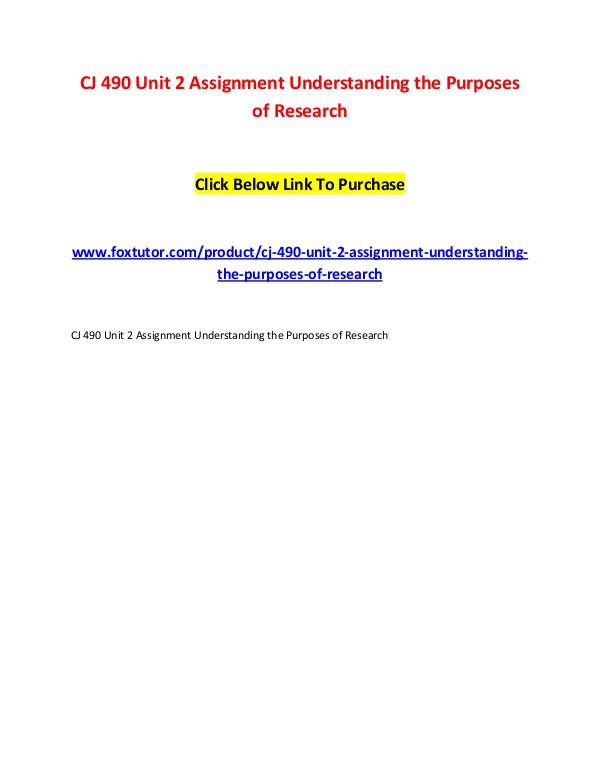 CJ 490 Unit 2 Assignment Understanding the Purposes of Research CJ 490 Unit 2 Assignment Understanding the Purpose