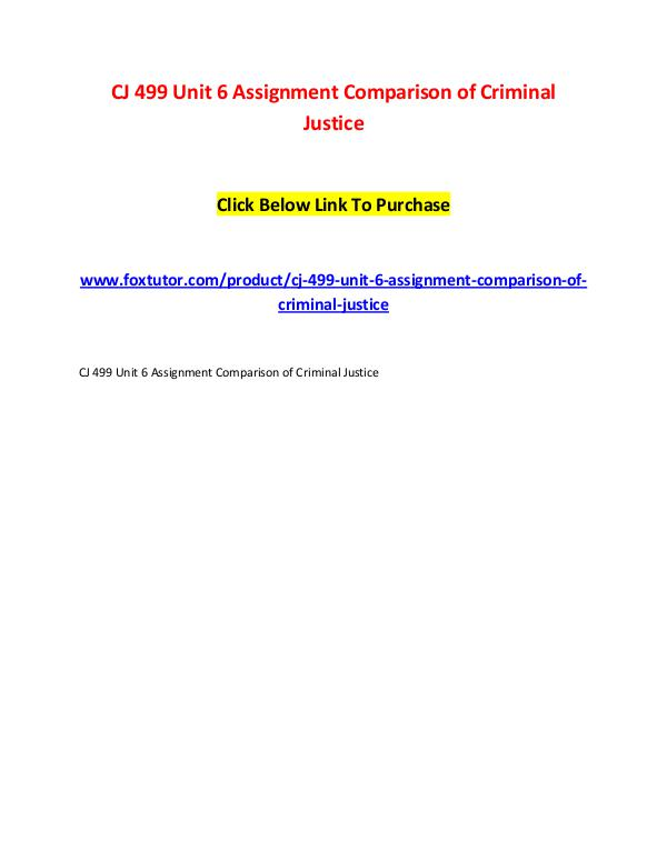 CJ 499 Unit 6 Assignment Comparison of Criminal Justice CJ 499 Unit 6 Assignment Comparison of Criminal Ju