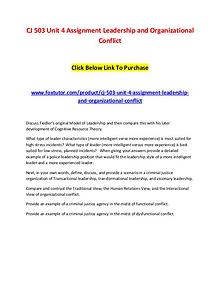 CJ 503 Unit 4 Assignment Leadership and Organizational Conflict