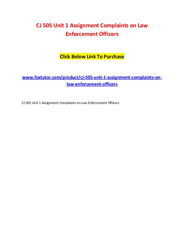 CJ 505 Unit 1 Assignment Complaints on Law Enforcement Officers CJ 505 Unit 1 Assignment Complaints on Law Enforce