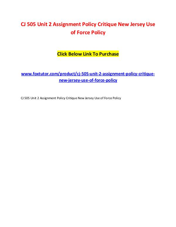 CJ 505 Unit 2 Assignment Policy Critique New Jersey Use of Force Poli CJ 505 Unit 2 Assignment Policy Critique New Jerse