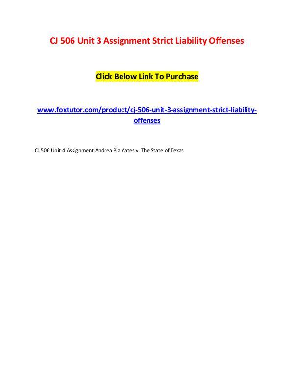 CJ 506 Unit 3 Assignment Strict Liability Offenses CJ 506 Unit 3 Assignment Strict Liability Offenses