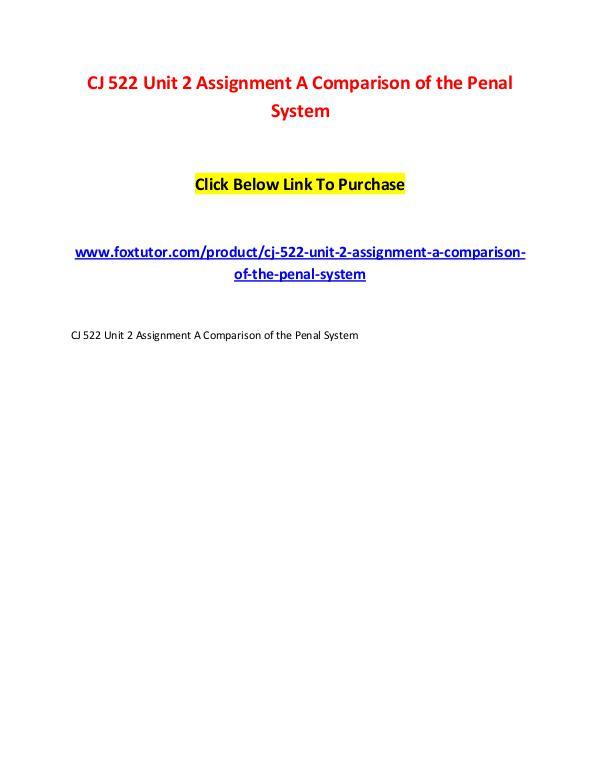 CJ 522 Unit 2 Assignment A Comparison of the Penal System CJ 522 Unit 2 Assignment A Comparison of the Penal