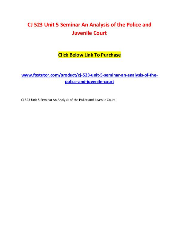 CJ 523 Unit 5 Seminar An Analysis of the Police and Juvenile Court CJ 523 Unit 5 Seminar An Analysis of the Police an
