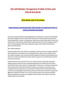 CJA 105 Module 3 Assignment 2 LASA 1 Crime and Ethical Standards