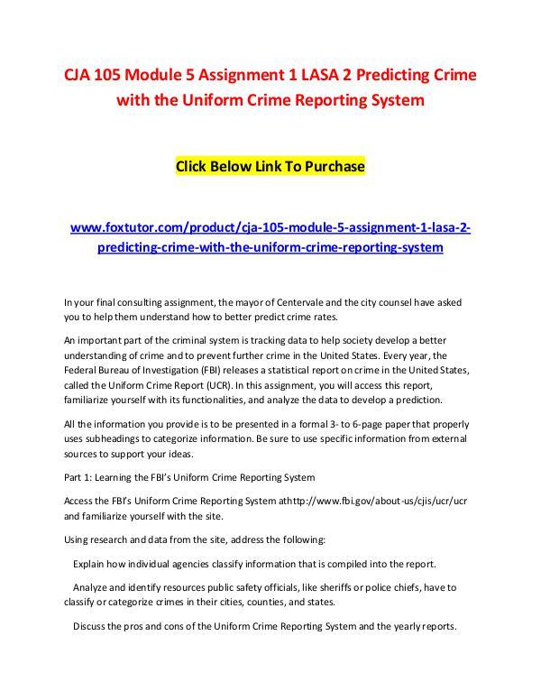 CJA 105 Module 5 Assignment 1 LASA 2 Predicting Crime with the Unifor CJA 105 Module 5 Assignment 1 LASA 2 Predicting Cr