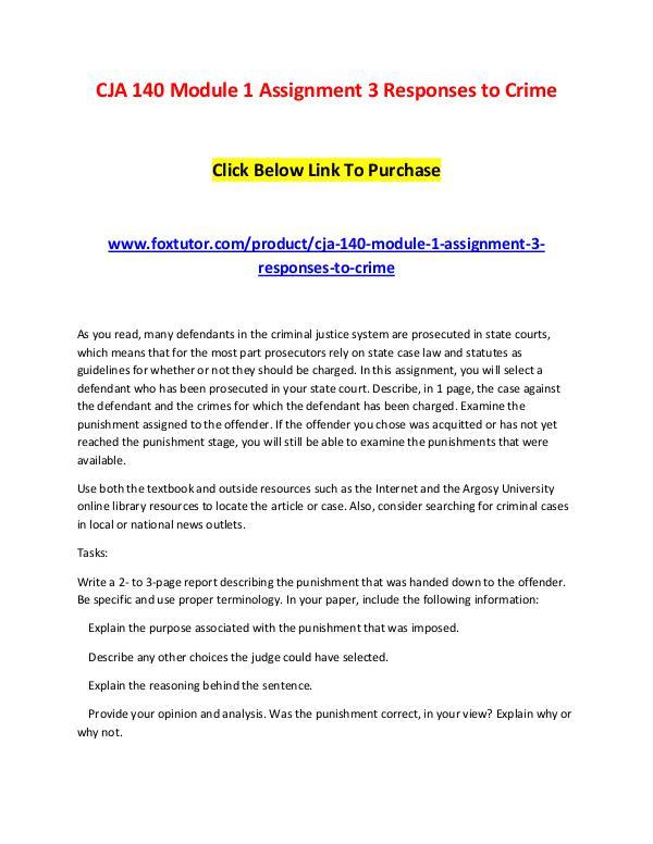 CJA 140 Module 1 Assignment 3 Responses to Crime CJA 140 Module 1 Assignment 3 Responses to Crime