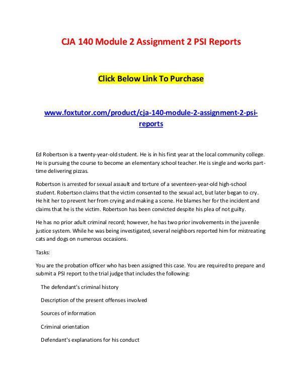 CJA 140 Module 2 Assignment 2 PSI Reports CJA 140 Module 2 Assignment 2 PSI Reports
