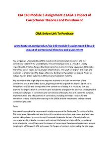 CJA 140 Module 3 Assignment 2 LASA 1 Impact of Correctional Theories