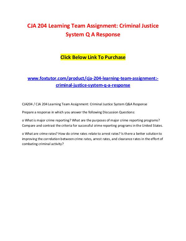 CJA 204 Learning Team Assignment Criminal Justice System Q A Response CJA 204 Learning Team Assignment Criminal Justice