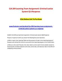 CJA 204 Learning Team Assignment Criminal Justice System Q A Response