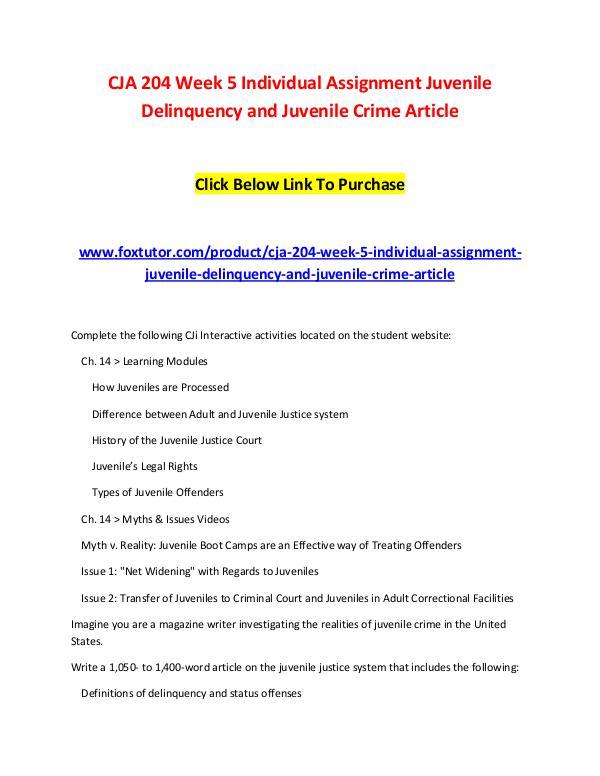 CJA 204 Week 5 Individual Assignment Juvenile Delinquency and Juvenil CJA 204 Week 5 Individual Assignment Juvenile Deli