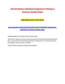 CJA 214 Week 2 Individual Assignment Policing in American Society Pap