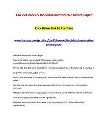 CJA 224 Week 5 Individual Restorative Justice Paper