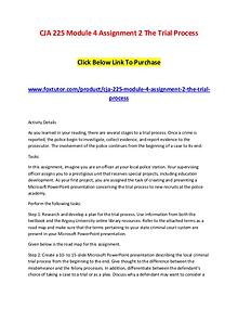 CJA 225 Module 4 Assignment 2 The Trial Process