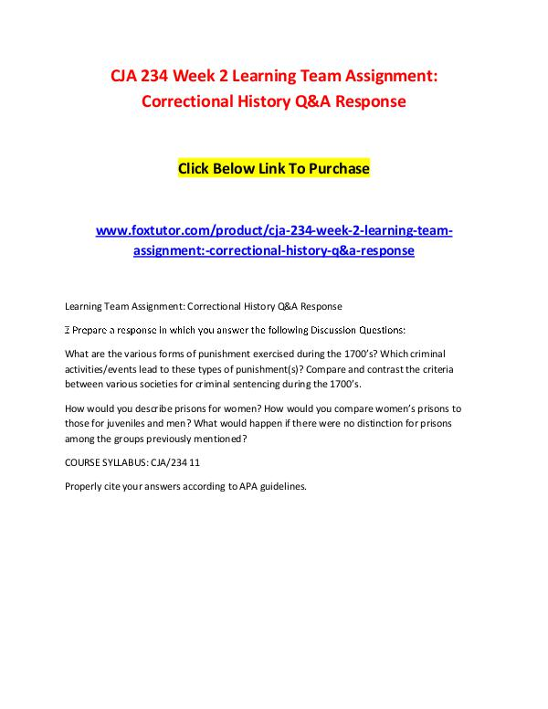 CJA 234 Week 2 Learning Team Assignment Correctional History Q&A Resp CJA 234 Week 2 Learning Team Assignment Correction