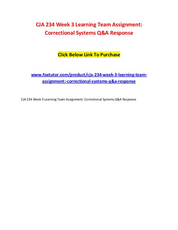 CJA 234 Week 3 Learning Team Assignment Correctional Systems Q&A Resp CJA 234 Week 3 Learning Team Assignment Correction