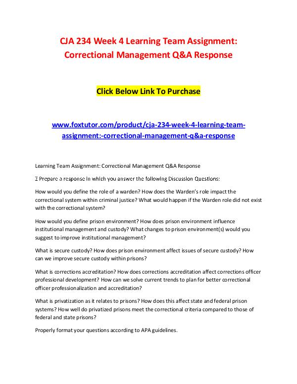 CJA 234 Week 4 Learning Team Assignment Correctional Management Q&A R CJA 234 Week 4 Learning Team Assignment Correction
