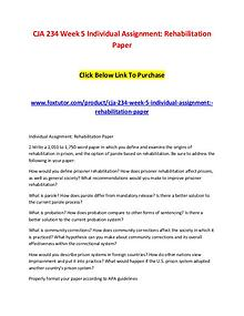 CJA 234 Week 5 Individual Assignment Rehabilitation Paper