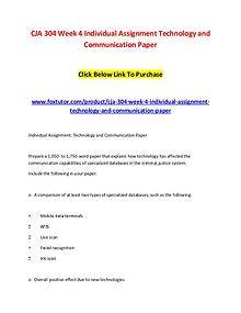 CJA 304 Week 4 Individual Assignment Technology and Communication Pap