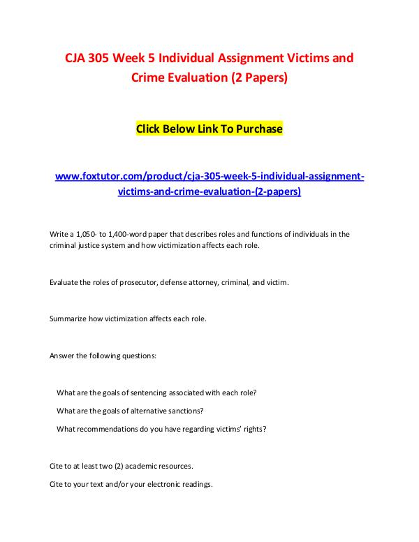 CJA 305 Week 5 Individual Assignment Victims and Crime Evaluation (2 CJA 305 Week 5 Individual Assignment Victims and C